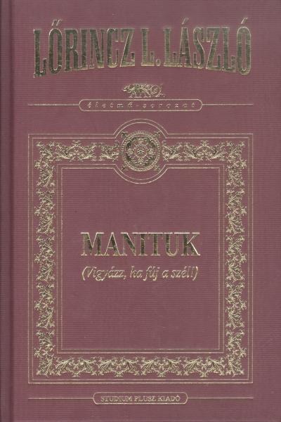 MANITUK (VIGYÁZZ, HA FÚJ A SZÉL) - DÍSZ