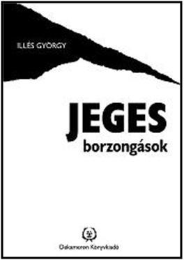 JEGES BORZONGÁSOK