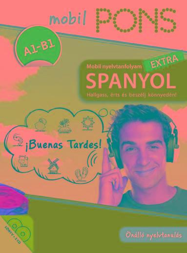 PONS MOBIL NYELVTANFOLYAM - SPANYOL EXTRA (KÖNYV+2CD)