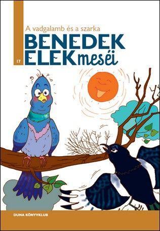 BENEDEK ELEK - A VADGALAMB ÉS A SZARKA - BENEDEK ELEK MESÉI 17.