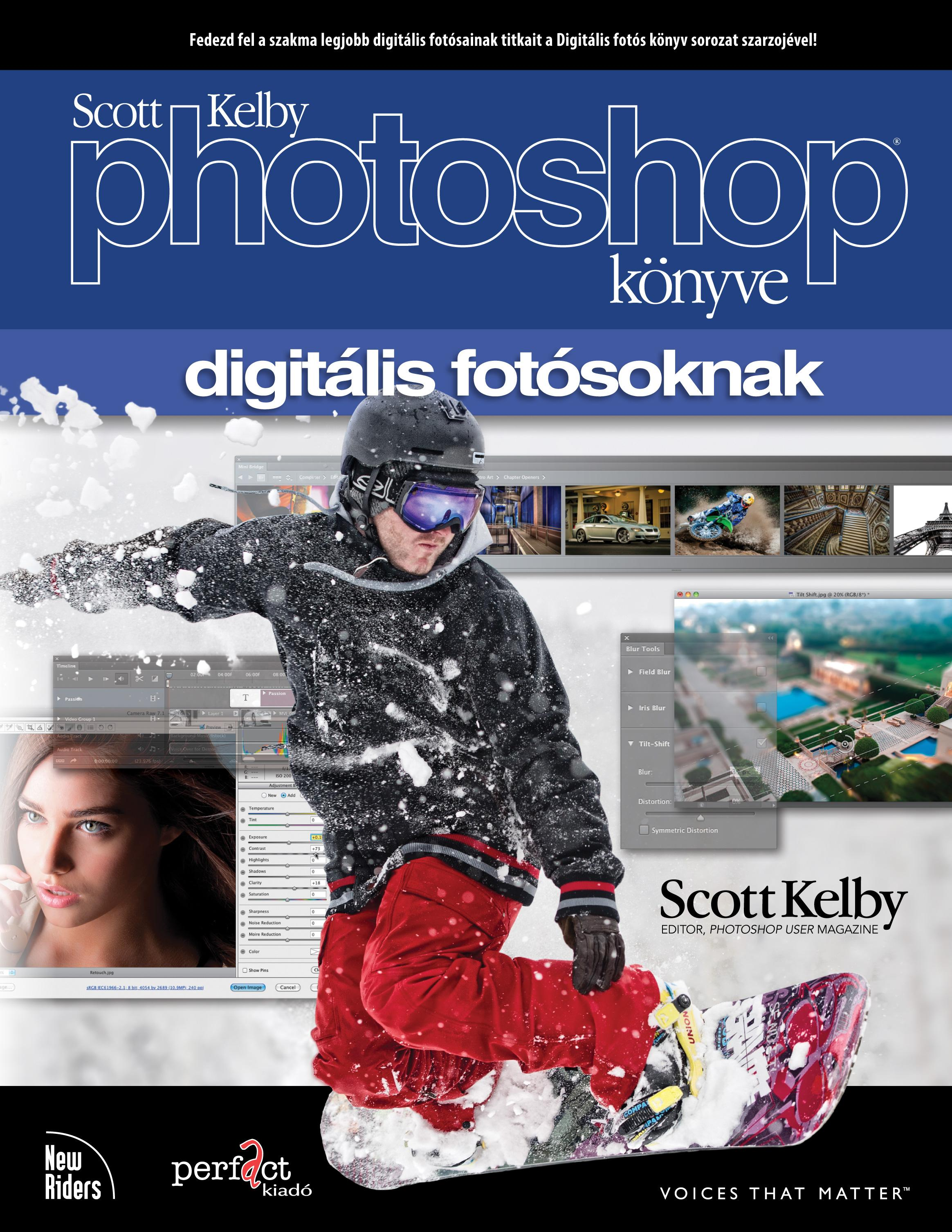 KELBY, SCOTT - SCOTT KELBY PHOTOSHOP KÖNYVE DIGITÁLIS FOTÓSOKNAK