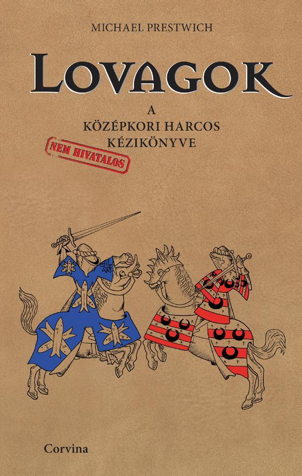 LOVAGOK - A KÖZÉPKORI HARCOS KÉZIKÖNYVE -