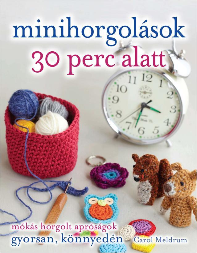 MINIHORGOLÁSOK 30 PERC ALATT