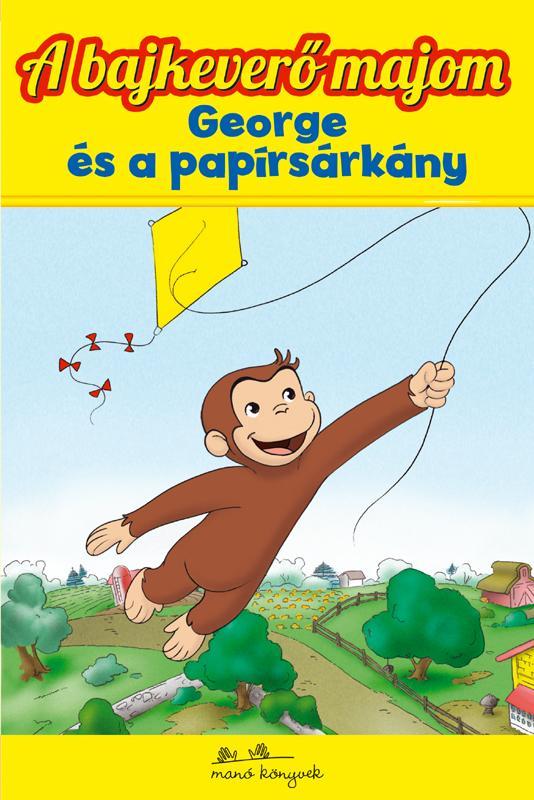 A BAJKEVERÕ MAJOM 5. - GEORGE ÉS A PAPÍRSÁRKÁNY