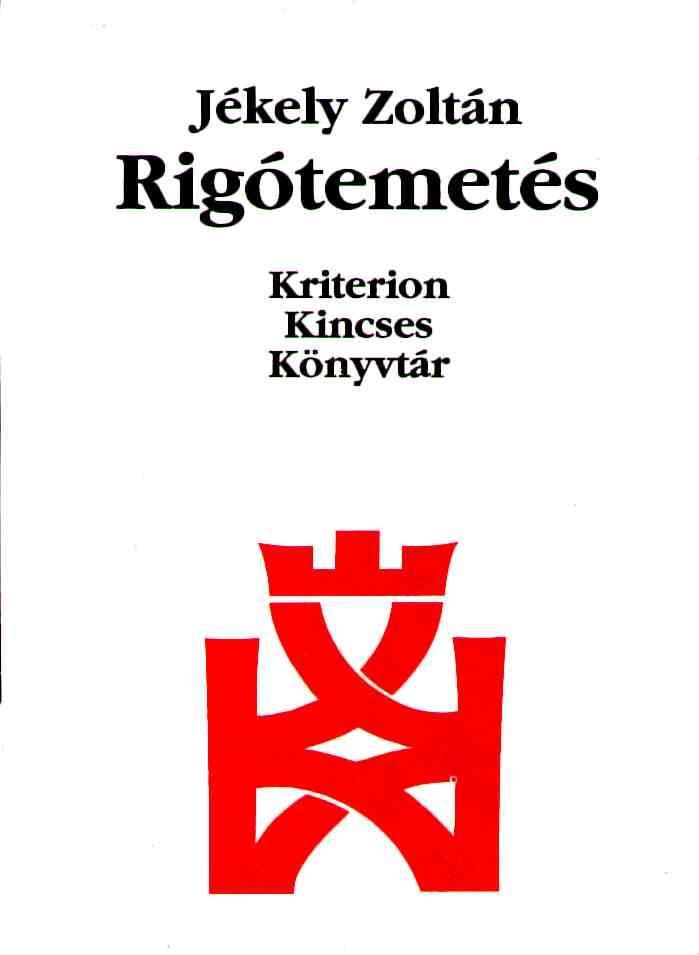 RIGÓTEMETÉS - KRITERION KINCSES KÖNYVTÁR