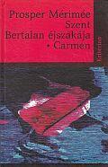 SZENT BERTALAN ÉJSZAKÁJA - CARMEN