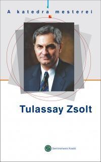 TULASSAY ZSOLT - A KATEDRA MESTEREI