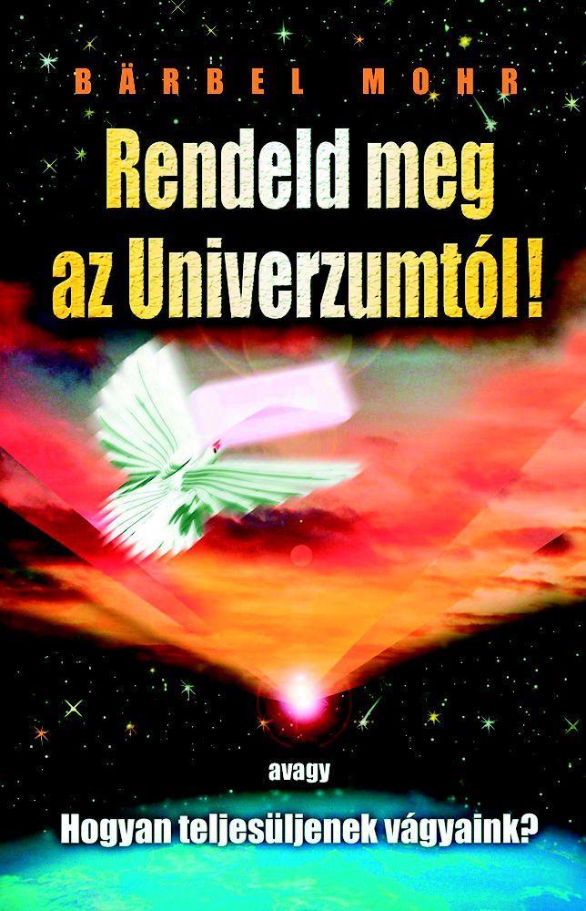 RENDELD MEG AZ UNIVERZUMTÓL! - FŰZÖTT