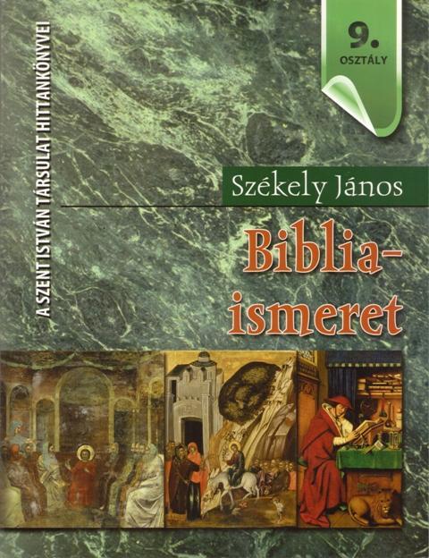 BIBLIAISMERET 9. OSZTÁLY