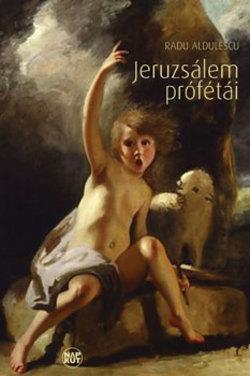JERUZSÁLEM PRÓFÉTÁI