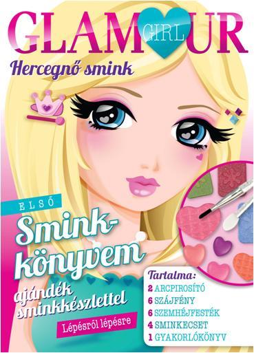 HERCEGNŐ SMINK - GLAMOUR GIRL - AJÁNDÉK SMINKKÉSZLETTEL