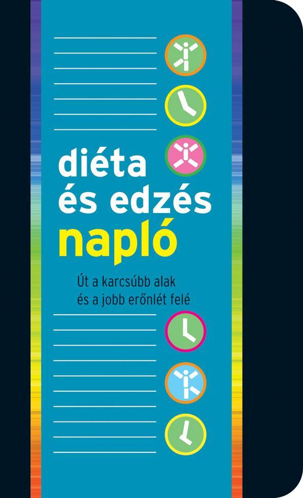DIÉTA- ÉS EDZÉSNAPLÓ