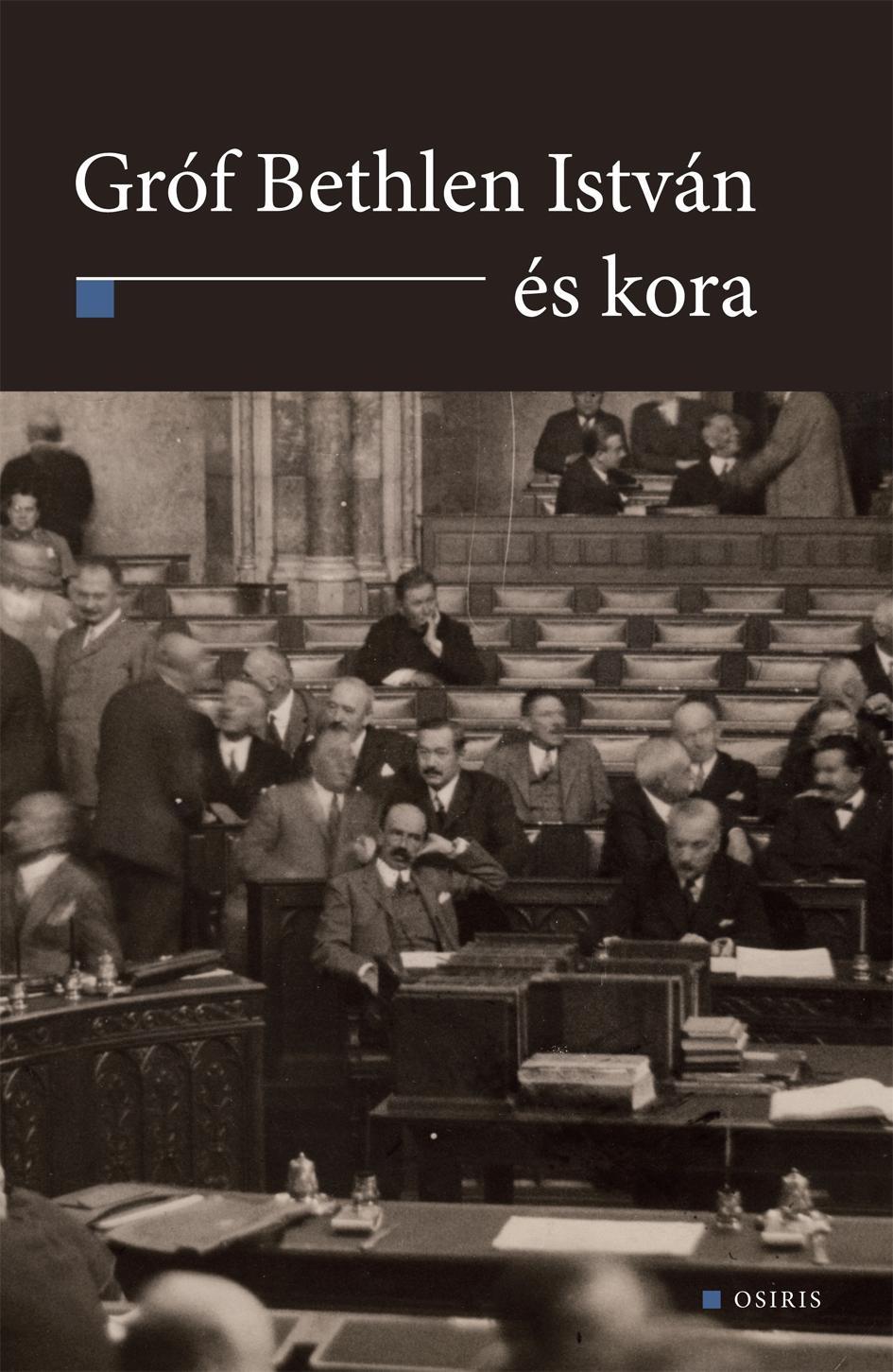 - GRÓF BETHLEN ISTVÁN ÉS KORA