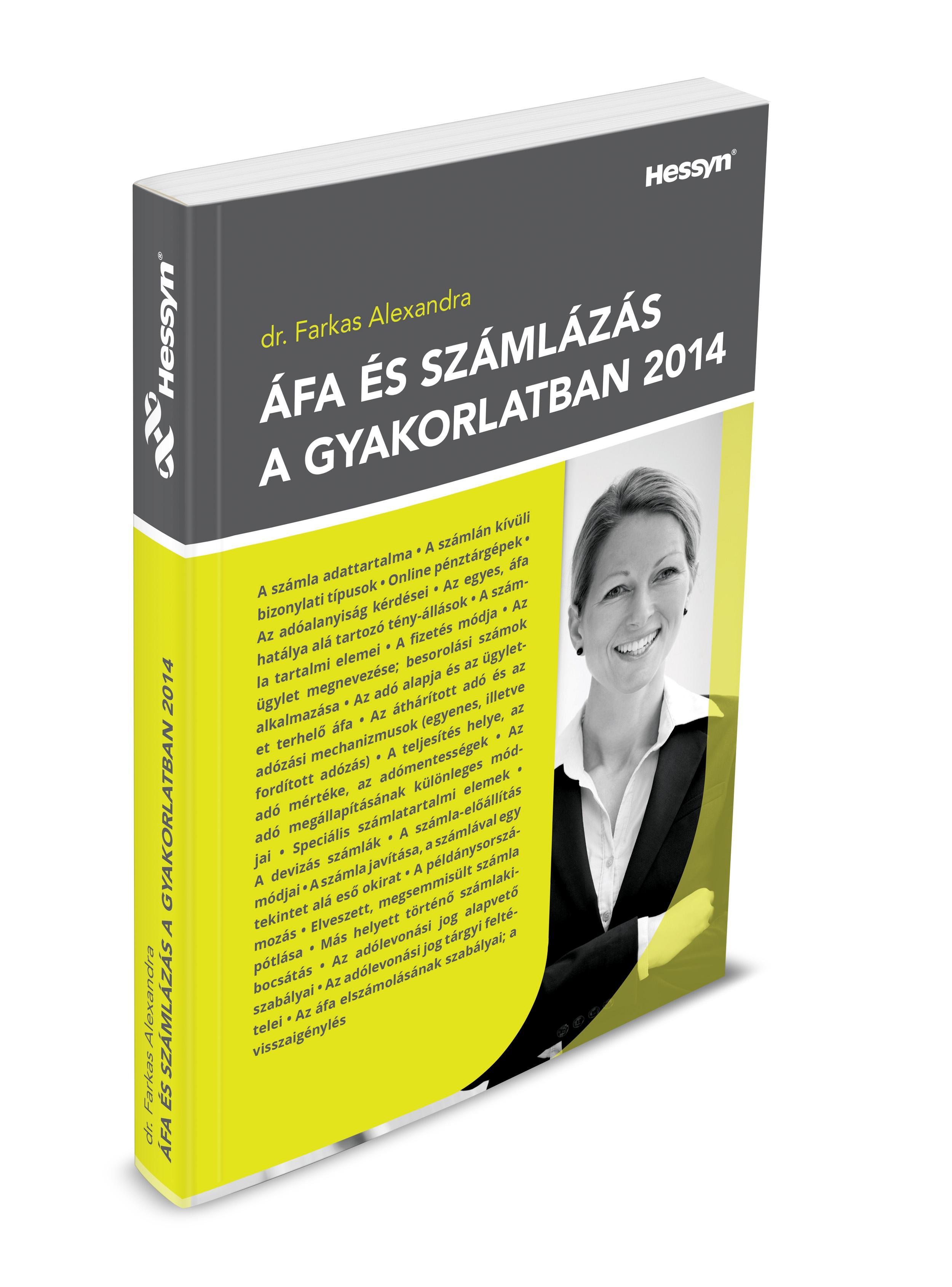 FARKAS ALEXANDRA DR. - ÁFA ÉS SZÁMLÁZÁS A GYAKORLATBAN 2014