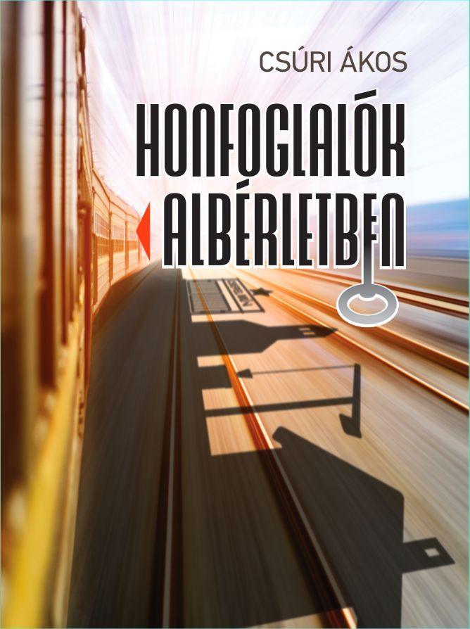 HONFOGLALÓK ALBÉRLETBEN