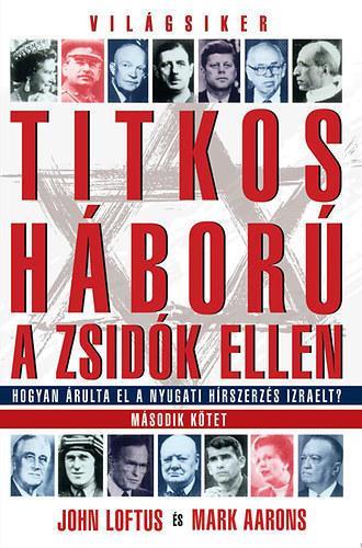 TITKOS HÁBORÚ A ZSIDÓK ELLEN - MÁSODIK KÖTET