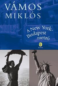 A NEW YORK-BUDAPEST METRÓ - ÚJ!!