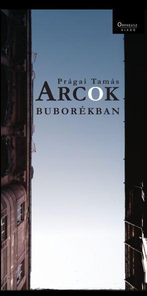 ARCOK BUBORÉKBAN