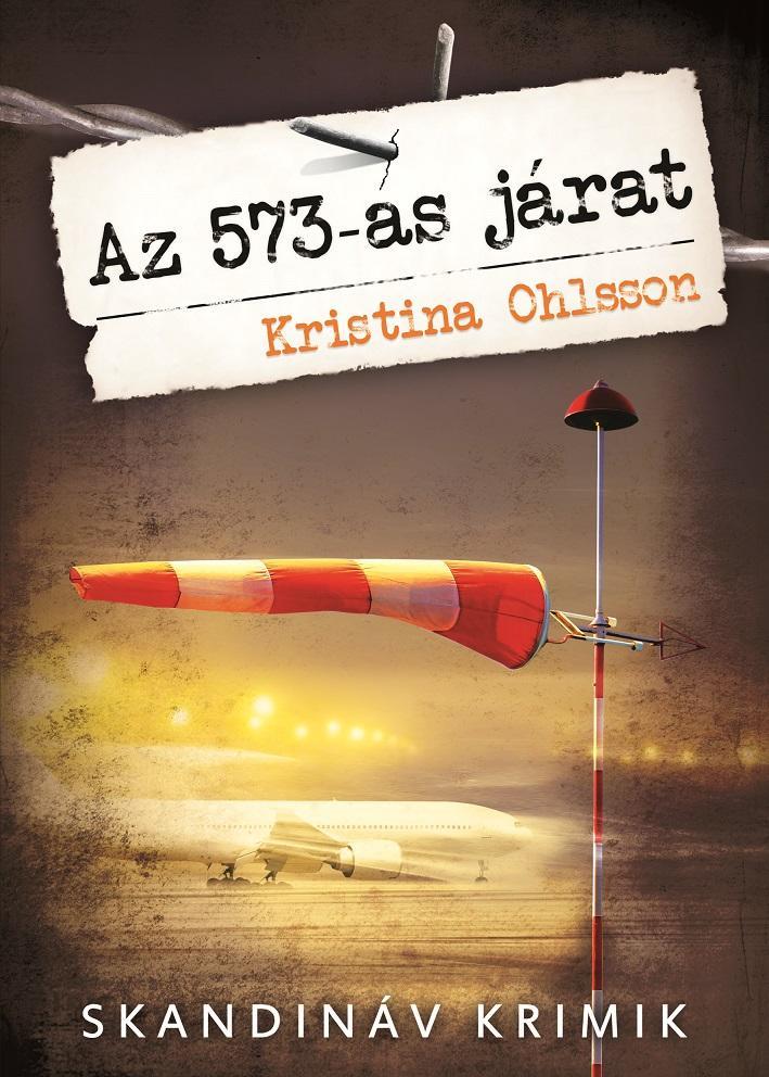 AZ 573-AS JÁRAT - SKANDINÁV KRIMIK -