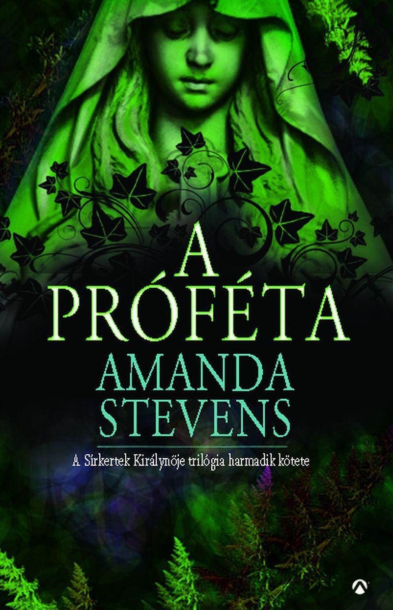 A PRÓFÉTA - A SÍRKERTEK KIRÁLYNŐJE 3. -