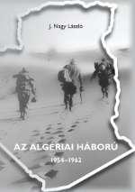 AZ ALGÉRIAI HÁBORÚ 1954-1962
