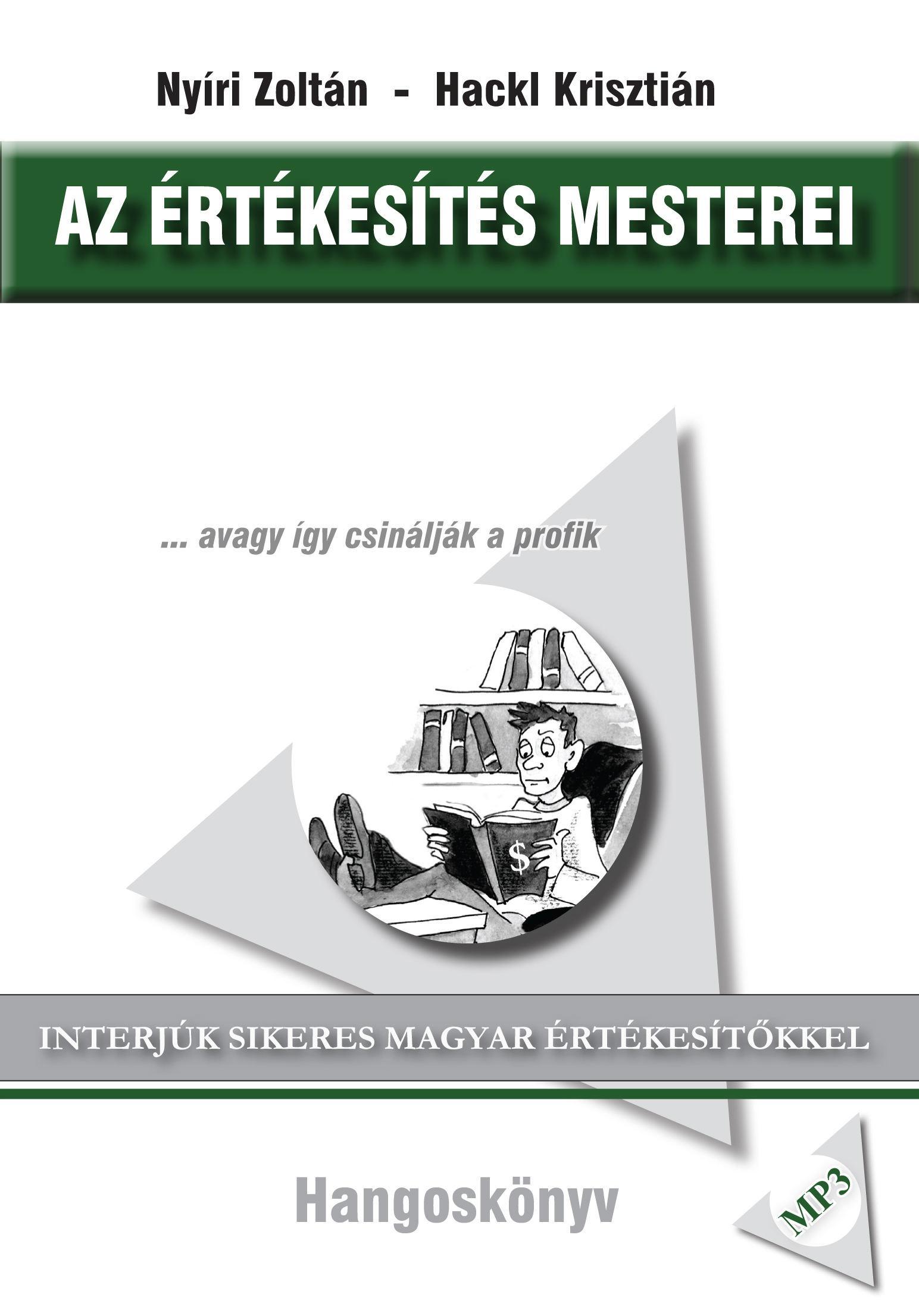 AZ ÉRTÉKESÍTÉS MESTEREI - HANGOSKÖNYV -