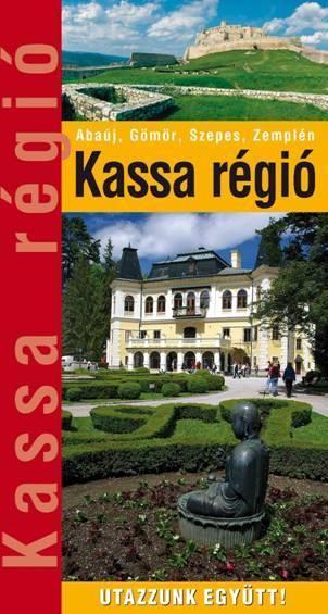 KASSA RÉGIÓ - UTAZZUNK EGYÜTT!