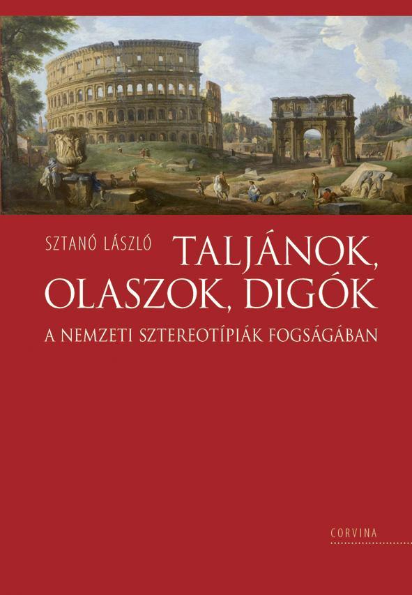 Sztanó László: Taljánok, olaszok, digók