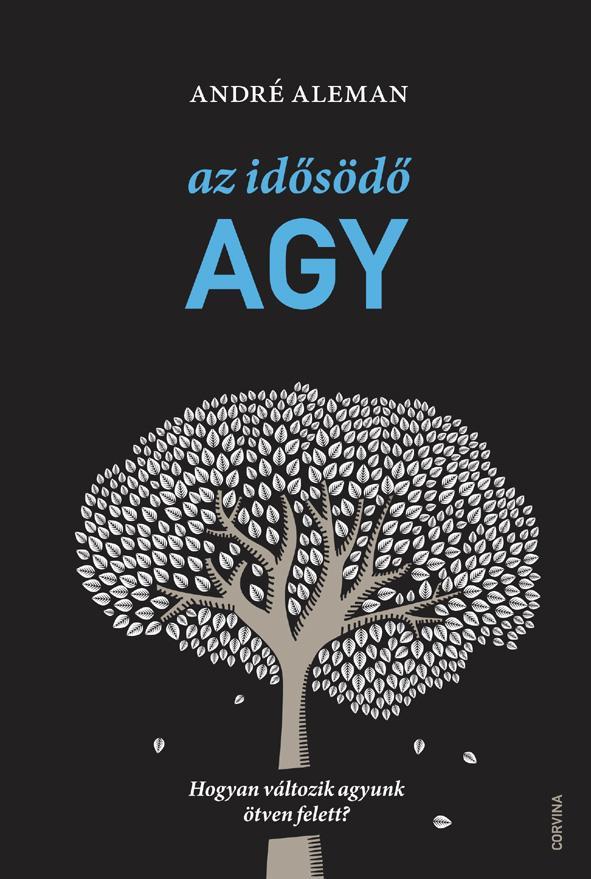 André Aleman: Az idősödő agy