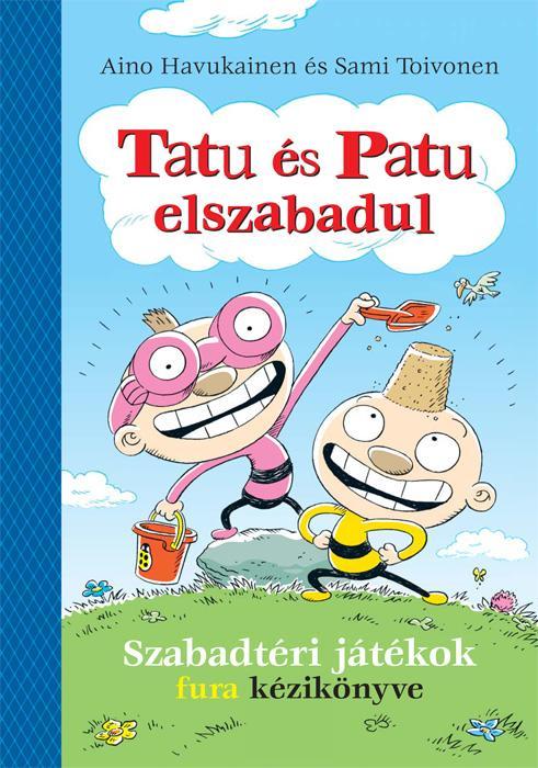 Tatu és Patu elszabadul