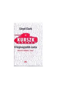 KURSZK, A LEGNAGYOBB CSATA - KELETI FRONT, 1943