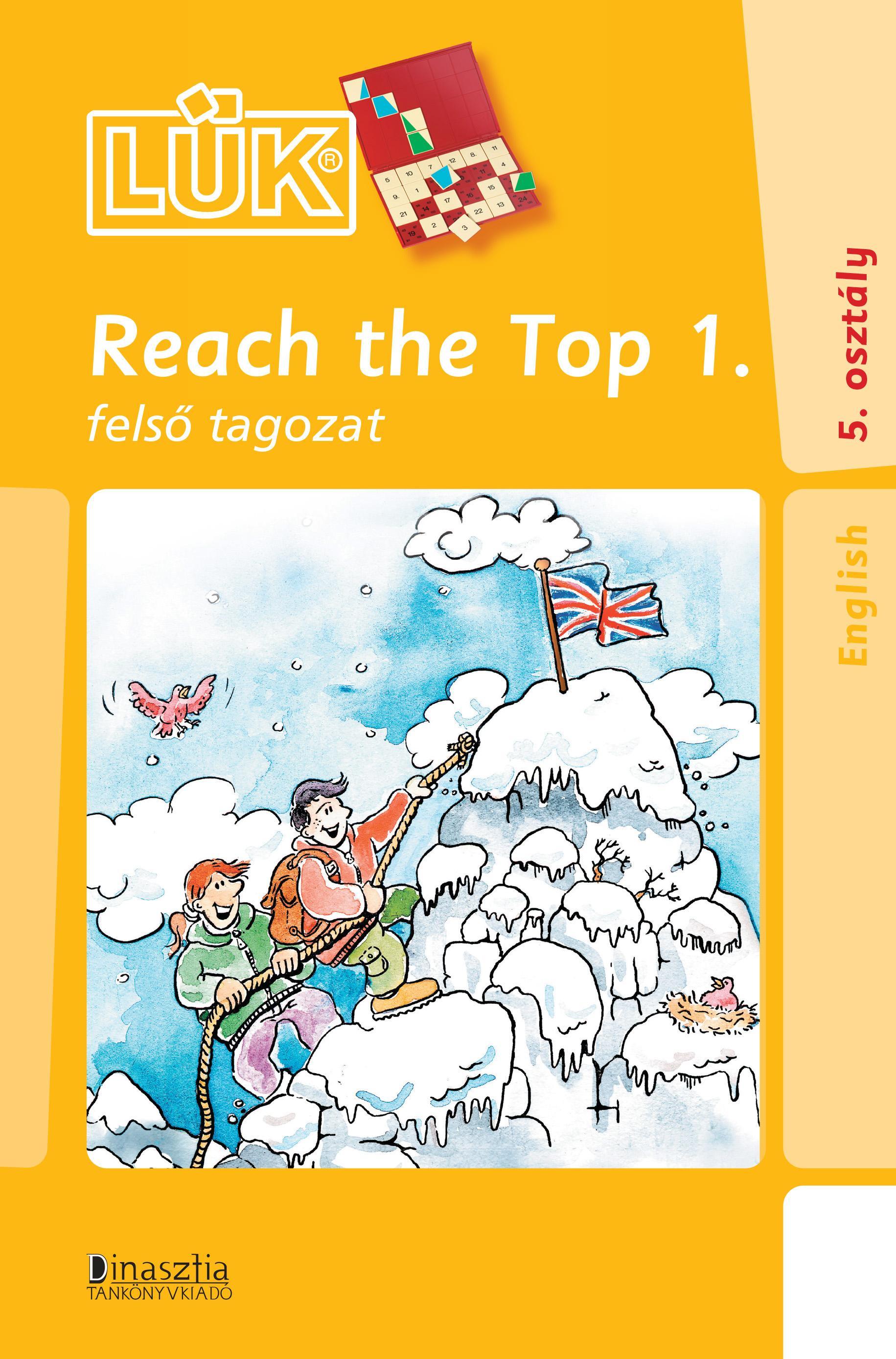 REACH THE TOP 1. - FELSÕ TAGOZAT