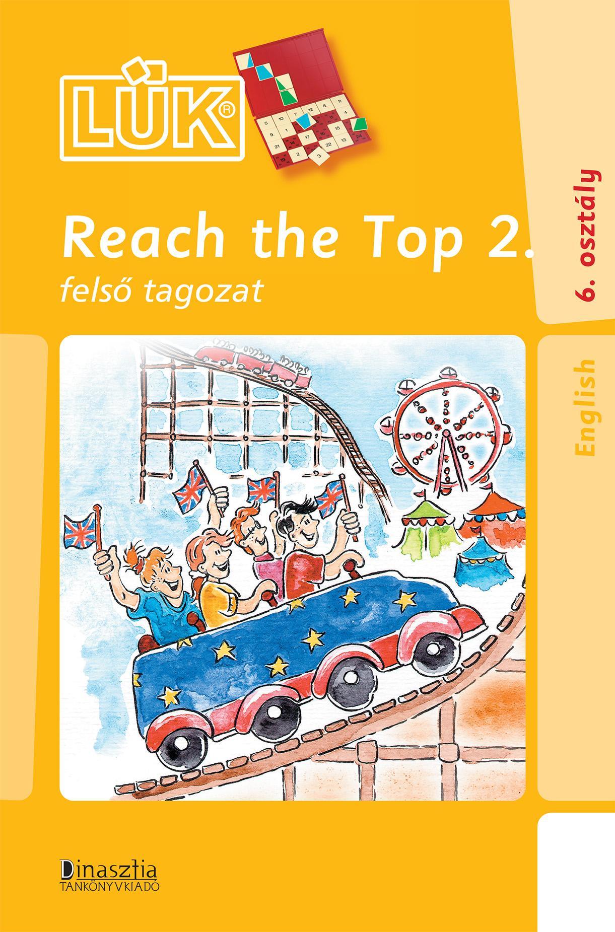 REACH THE TOP 2. - FELSŐ TAGOZAT