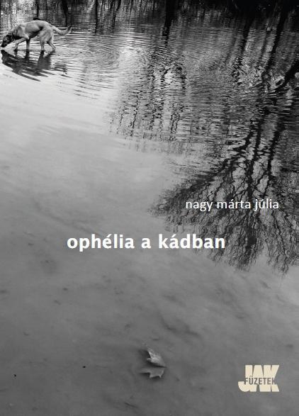 OPHÉLIA A KÁDBAN