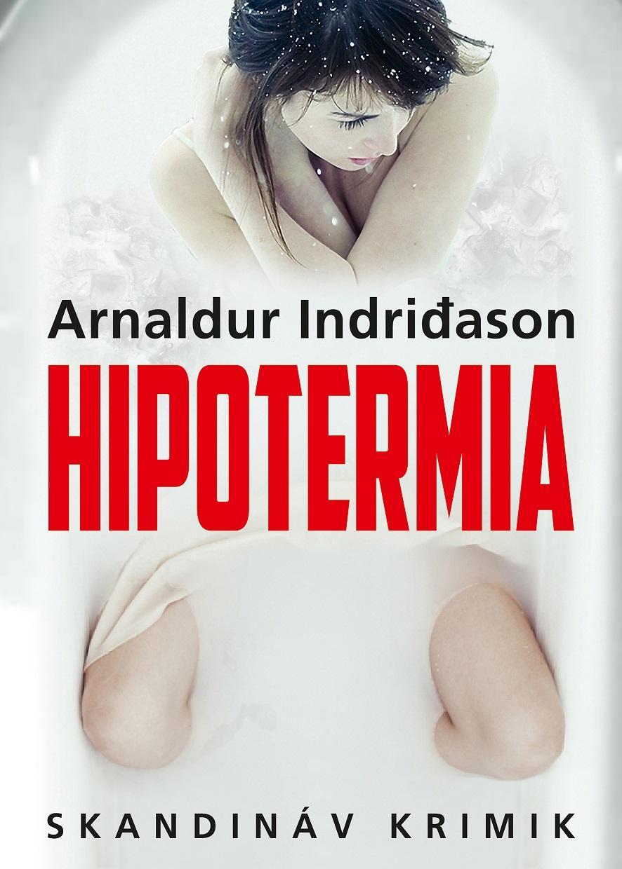 HIPOTERMIA - SKANDINÁV KRIMIK -
