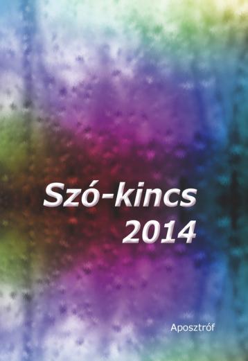 SZÓ-KINCS 2014