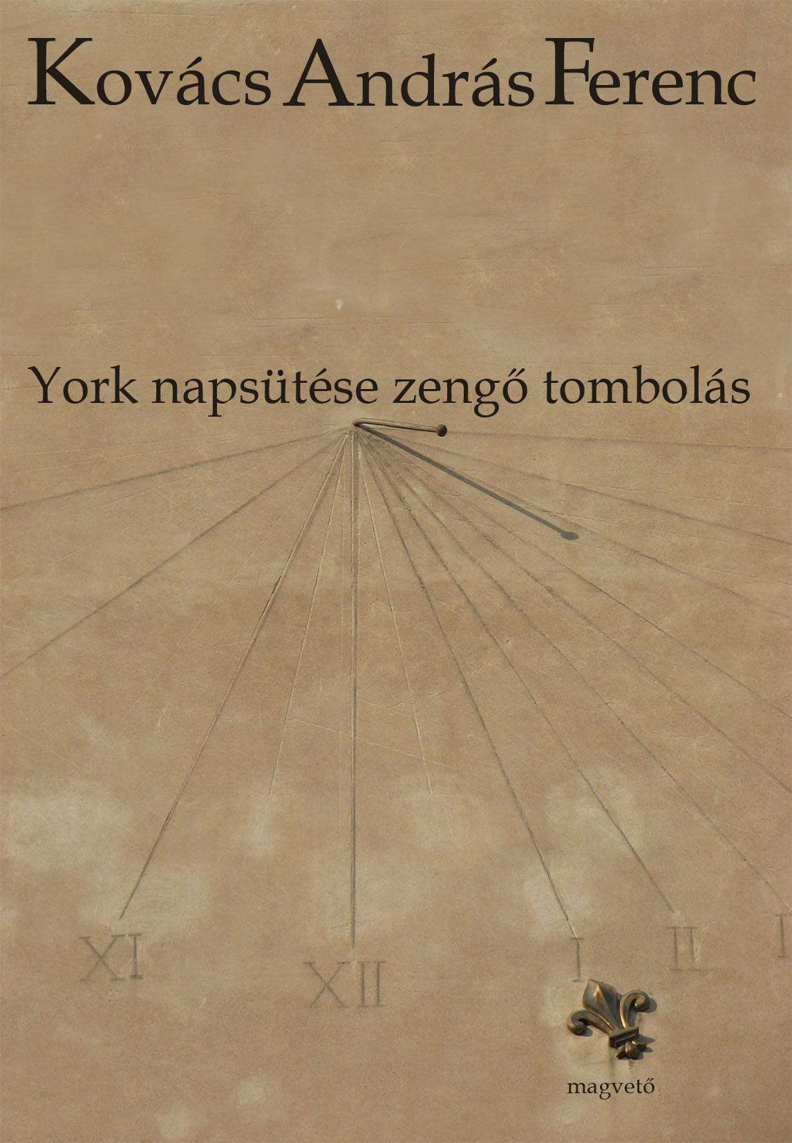 YORK NAPSÜTÉSE ZENGŐ TOMBOLÁS