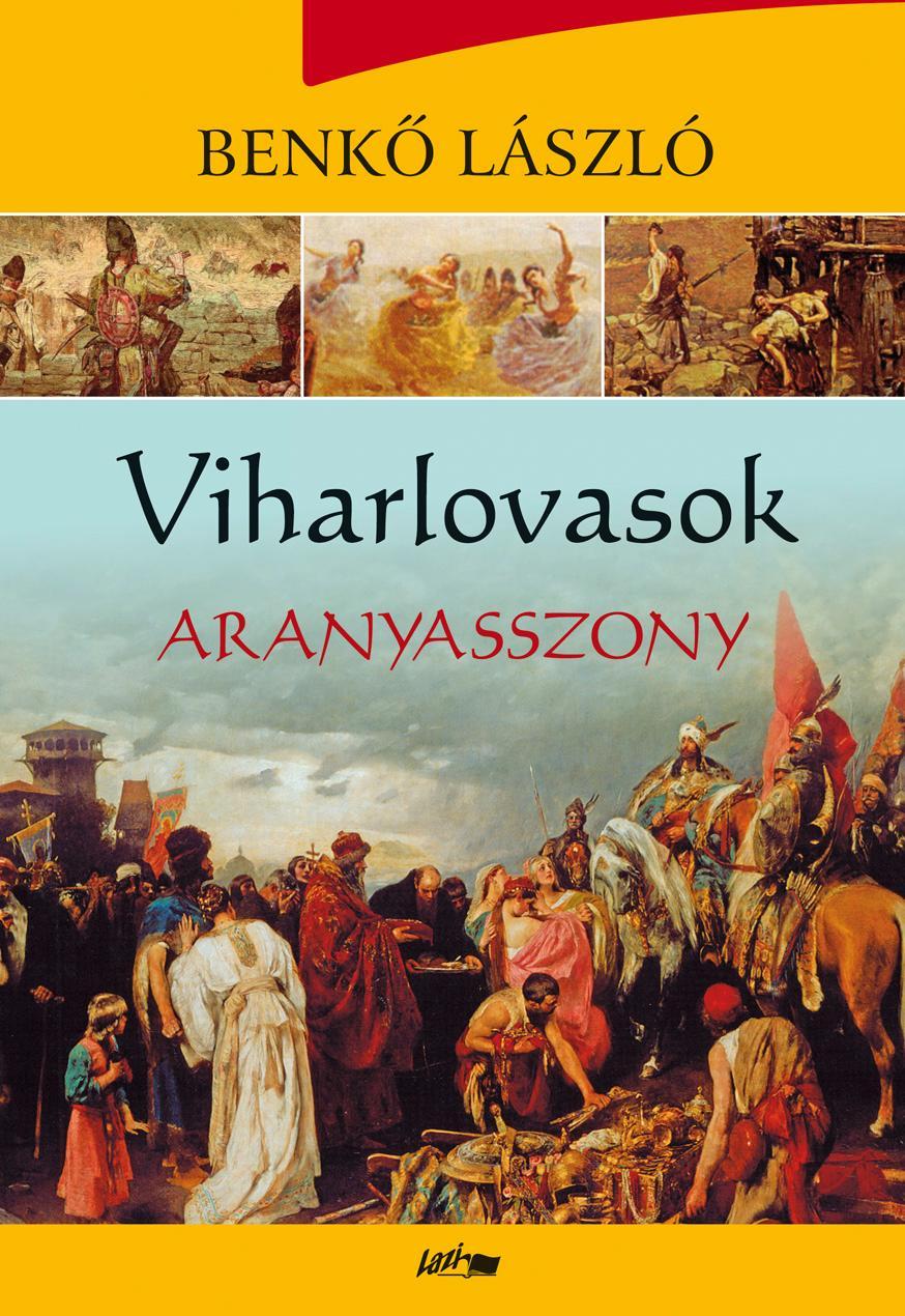 VIHARLOVASOK 3. - ARANYASSZONY