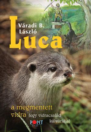 LUCA - A MEGMENTETT VIDRA