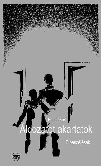 ÁLDOZATOT AKARTATOK