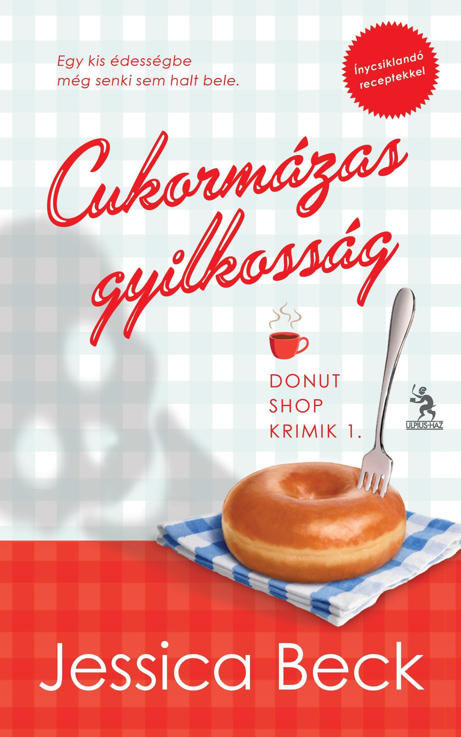 CUKORMÁZAS GYILKOSSÁG - DONUT SHOP KRIMIK 1.