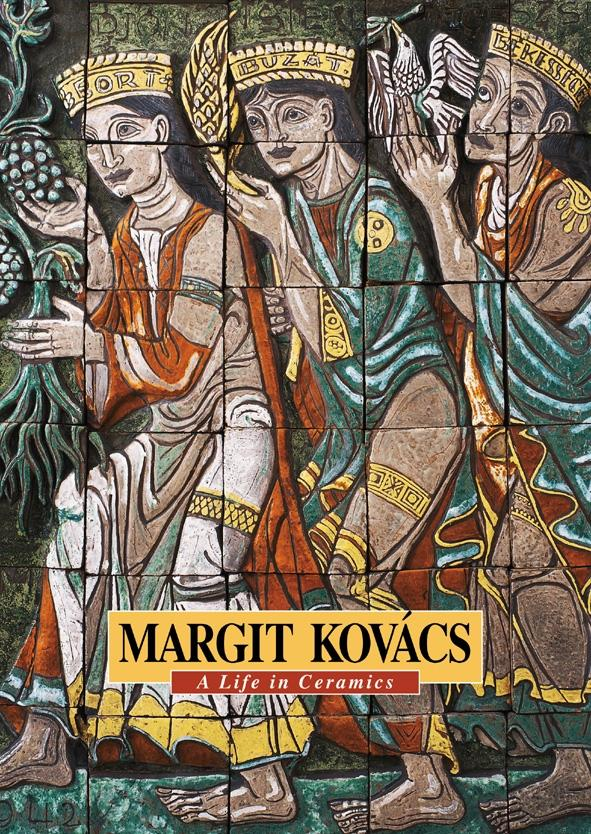 MARGIT KOVÁCS - A LIFE IN CERAMICS -