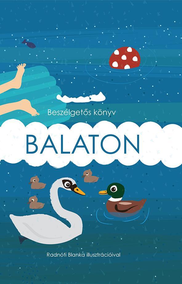 MEGYERY-PÁLFAY ADRIENN - BALATON - BESZÉLGETŐS KÖNYV