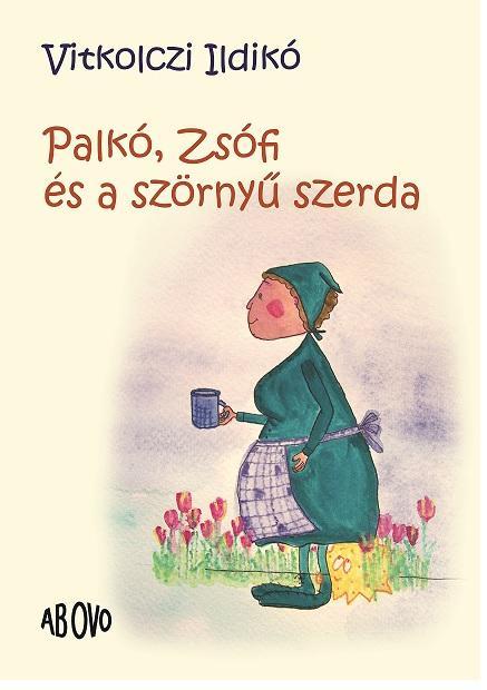 PALKÓ, ZSÓFI ÉS A SZÖRNYŰ SZERDA