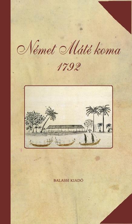 NÉMET MÁTÉ KOMA 1792 - ÜKH 2014