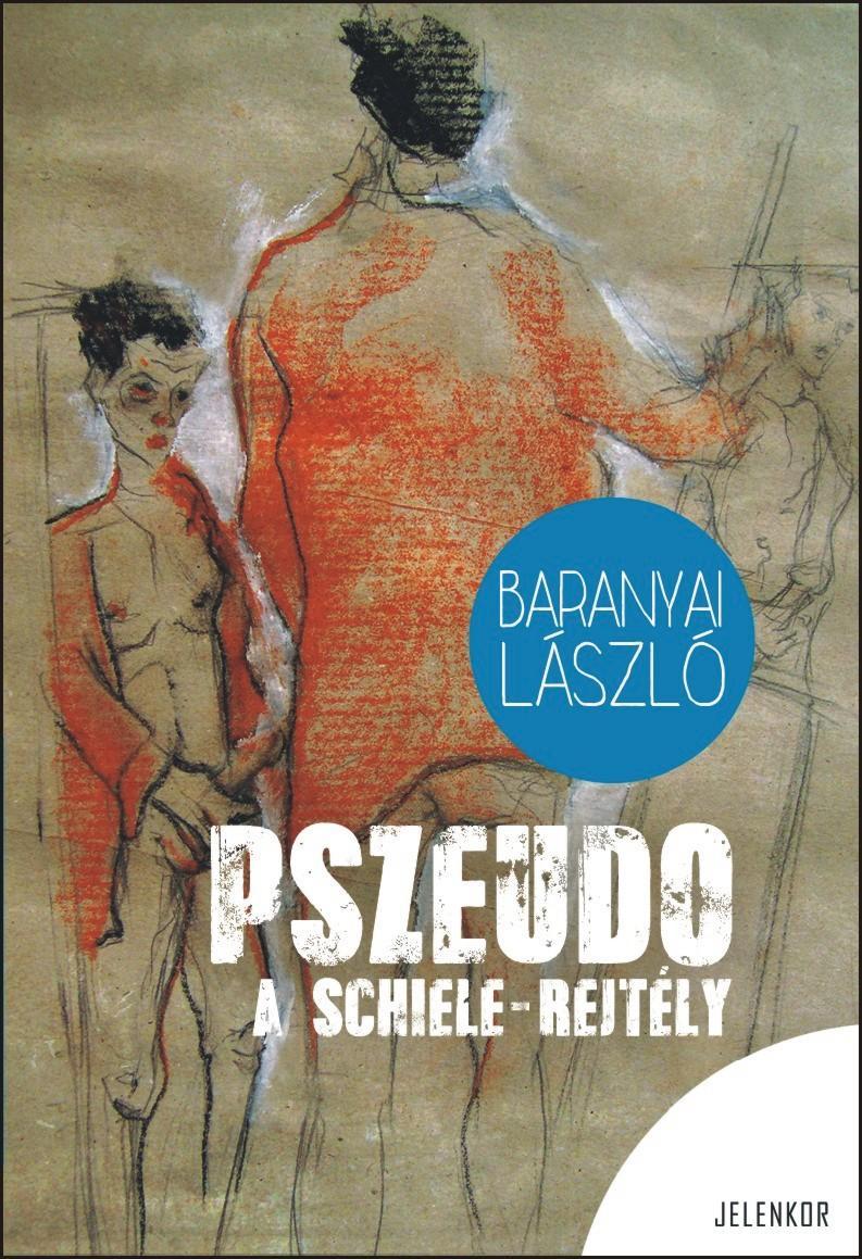 PSZEUDO - A SCHIELE-REJTÉLY - ÜKH 2014
