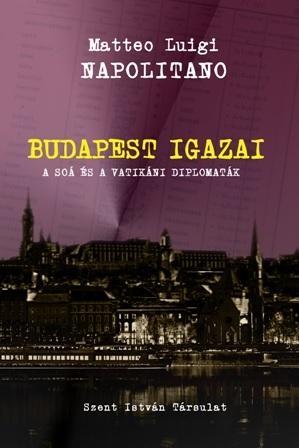 BUDAPEST IGAZAI - A SOÁ ÉS A VATIKÁNI DIPLOMATÁK