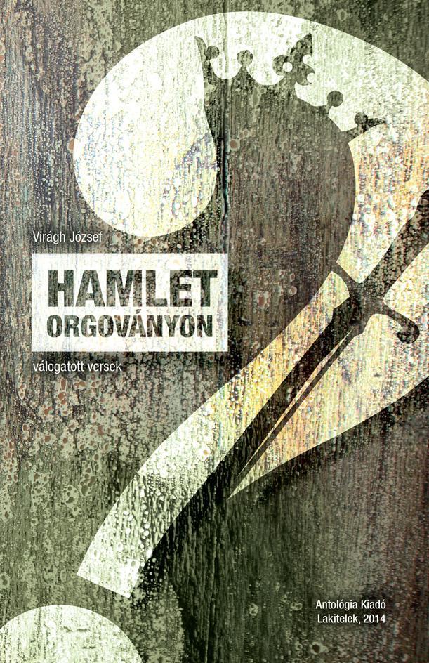 HAMLET ORGOVÁNYON