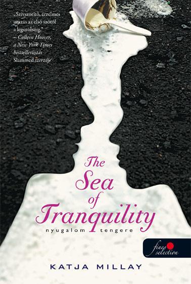THE SEA OF TRANQUILITY - NYUGALOM TENGERE - KÖTÖTT