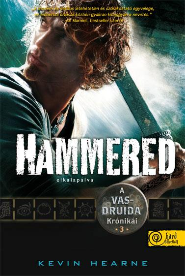 HAMMERED - ELKALAPÁLVA - KÖTÖTT